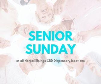 senior sunday daily special herbal risings cbd dispensary